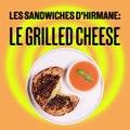 Du pain croustillant, du fromage qui coule, c'est le grilled cheese d' Hirmane