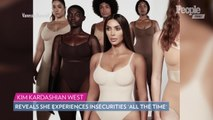 Kim Kardashian Says She Battles Body Insecurities 'All the Time'