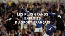 Top 5 - Les 5 plus grands exploits tricolores