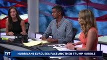 Trump Makes Life Harder For Hurricane Evacuees