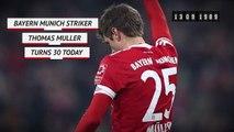 Born This Day - Thomas Muller turns 30