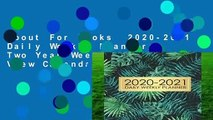 About For Books  2020-2021 Daily Weekly Planner: Two Year Weekly   Monthly View Calendar Planner
