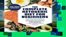 Full version  The Complete Ketogenic Diet for Beginners: Your Essential Guide to Living the Keto