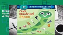 [FREE] One Hundred Shoes: Step Into Reading 2 (Step Into Reading + Math: A Step 2 Book)