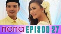 Nona (2014)   Episod 27