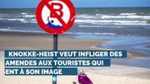 Knokke-Heist veut infliger des amendes aux touristes qui ne respectent pas son image