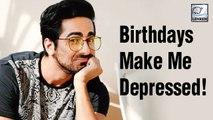Why Ayushmann Khurrana Hates Celebrating His Birthday?