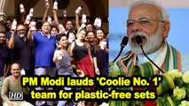 PM Modi lauds 'Coolie No. 1' team for plastic-free sets