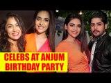 Kumkum Bhagya and Kundali Bhagya's cast join Anjum Fakih's birthday party