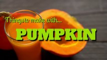 Halloween - Things to make with pumpkin