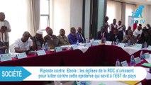 Les églises de la RDC s'unissent pour lutter contre l'épidémie Ebola qui sévit dans l'est du pays