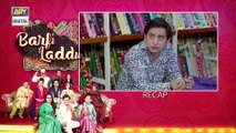 Barfi Laddu Episode 16 | 12th Sep 2019