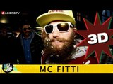 MC FITTI HALT DIE FRESSE 05 NR. 261 (OFFICIAL 3D VERSION AGGROTV)