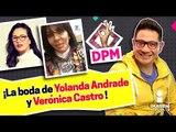 La boda de Yolanda Andrade y Verónica Castro... | Las 5 DPM