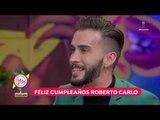 ¡Feliz cumpleaños, Roberto Carlo! | Sale el Sol