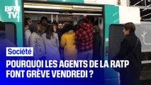 Pourquoi les agents de la RATP font grève vendredi ?