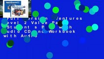 Full version  Ventures Level 2 Value Pack (Student s Book with Audio CD and Workbook with Audio