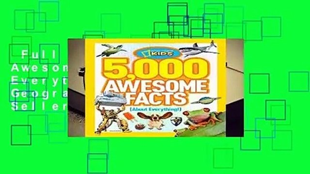 Full E-book  5,000 Awesome Facts about Everything (National Geographic Kids)  Best Sellers Rank :