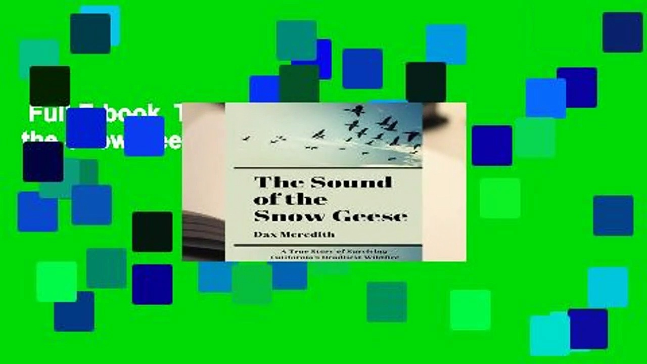 Full E-book  The Sound of the Snow Geese  For Kindle