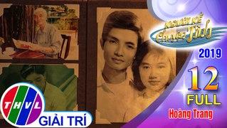 THVL Nguoi ke chuyen tinh Mua 3 Tap 12 FULL Nhac s