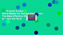 Full E-book Gruber s Word Master for Standardized Tests: The Most Effective Way to Learn the Most