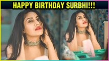 Surbhi Chandna's RAVISHING Looks And FITNESS Videos | Birthday Special