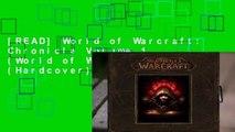 [READ] World of Warcraft: Chronicle Volume 1 (World of Warcraft (Hardcover))