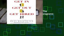 [READ] Get In, Get Out, Get Hired!  The cheat sheet to success in US MBA programs  How to get