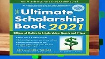 Online The Ultimate Scholarship Book 2021: Billions of Dollars in Scholarships, Grants and Prizes