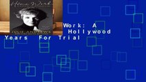 [Read] Home Work: A Memoir of My Hollywood Years  For Trial
