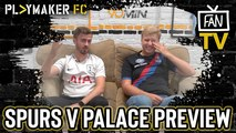 Fan TV | Tottenham v Crystal Palace: Perfect chance for Dele Alli to recapture his form?