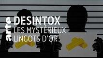 Les mystérieux lingots d'or | 13/09/2019 | Désintox | ARTE