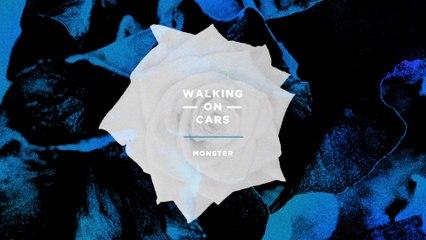 Walking On Cars - Monster