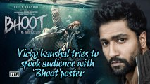 Vicky Kaushal tries to spook audience with 'Bhoot' poster