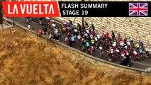Flash Summary - Stage 19 | La Vuelta 19