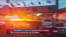 Investigan ataque contra fiscal de Tecámac