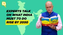 Super Century: Veterans Debate What India Must Do To Rise By 2050