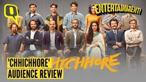 Audience Review of 'Chhichhore' | The Quint