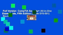Full Version  CompTIA Security+ All-in-One Exam Guide, Fifth Edition (Exam SY0-501)  Review