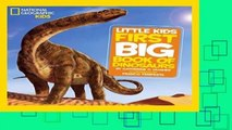 National Geographic Little Kids: First Big Book of Dinosaurs  Best Sellers Rank : #3