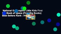 National Geographic Little Kids First Big Book of Space (First Big Books)  Best Sellers Rank : #4