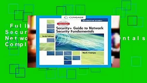 Full Version  CompTIA Security+ Guide to Network Security Fundamentals Complete