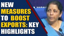 Finance Minister announces measures to boost exports   Oneindia News