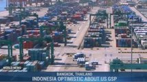 Indonesia Optimistic About US GSP