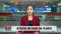Attacks on Saudi oil plants to cut the kingdom's output by 5.7 mil. barrels a day