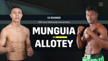 Munguia, Allotey Highlights