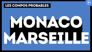 AS Monaco-OM : les compos probables