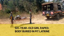 Six-year-old girl raped, body buried in pit latrine