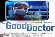 THE GOOD DOCTOR T 1 CAP 1 Comida Quemada (AUDIO ESPAÑOL)
