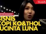 Bisnis Kopi Ko&thol Milik Lucinta Luna, Ternyata Ini Artinya